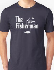The Fisherman T-Shirt Fishing Unisex T-Shirt