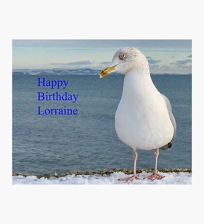 Happy Birthday Lorraine Photographic Print