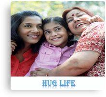 The Hug life Canvas Print