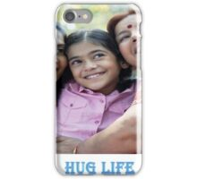 The Hug life iPhone Case/Skin