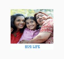 The Hug life Unisex T-Shirt