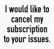 Cancel My Subscription by AmazingVision