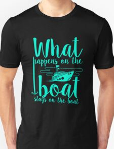 What Happens On The Boat Stays On Nautical Sailing T-Shirt