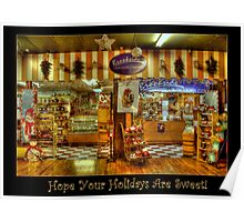 Hope Your Holidays Are Sweet! Poster
