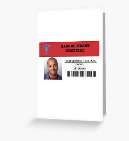Christopher Turk - Scrubs MD Greeting Card