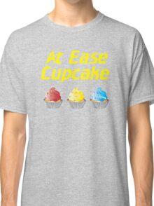 At Ease Cupcake Classic T-Shirt