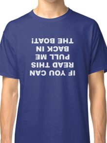 If You Can Read This Classic T-Shirt