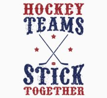 Hockey Teams Stick Together One Piece - Long Sleeve
