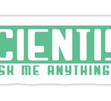 Scientist ask me anything Sticker
