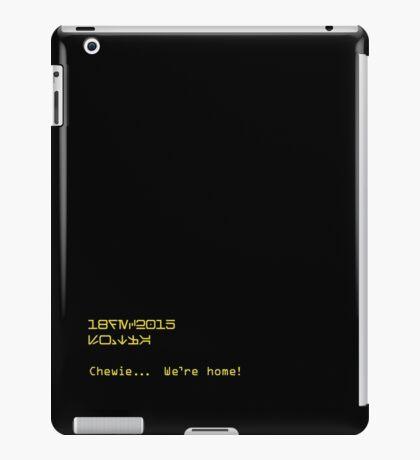 We're Home + Datestamp in Aurebesh iPad Case/Skin