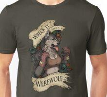 WRECK IT LIKE A WEREWOLF- SFW Unisex T-Shirt