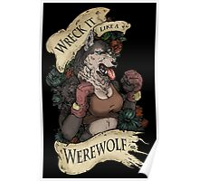 WRECK IT LIKE A WEREWOLF- SFW Poster