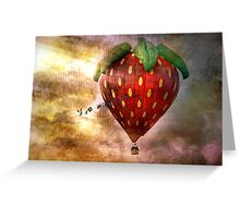 Fly Away With Me In My Strawberry Fantasy Greeting Card