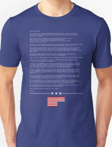 FRANK UNDERWOOD'S LETTER - HOUSE OF CARDS T-Shirt