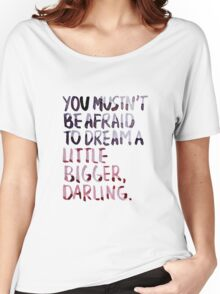 "Inception: ""Dream A Little Bigger"" Women's Relaxed Fit T-Shirt"