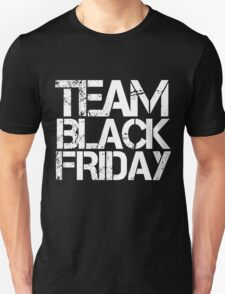 Team Black Friday T-Shirt
