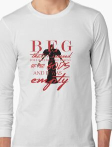 Corypheus quote Long Sleeve T-Shirt