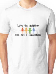 Love thy neighbor funny nerd Unisex T-Shirt