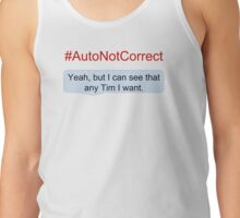 #AutoNotCorrect: Any Tim Tank Top