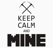 Minecraft - Keep Calm and Mine Kids Tee