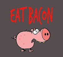 Eat bacon by chantelle bezant