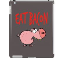 Eat bacon iPad Case/Skin