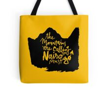 The Mountains Are Calling and Nairo Must Go  Tote Bag