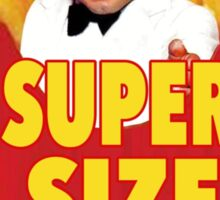 Super Size Me Sticker