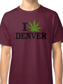 I Love Marijuana Denver Colorado Classic T-Shirt