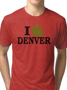 I Love Marijuana Denver Colorado Tri-blend T-Shirt