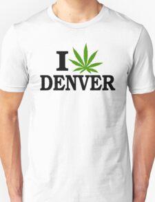 I Love Marijuana Denver Colorado Unisex T-Shirt