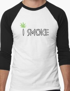 I Smoke Marijuana Men's Baseball ¾ T-Shirt