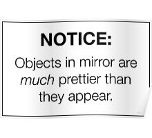 """Notice: Objects in Mirror"" Sticker - Pretty/Trendy/Hipster Meme Poster"
