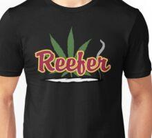 Reefer Marijuana Cannabis Weed Unisex T-Shirt