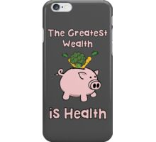 The Greatest Wealth iPhone Case/Skin