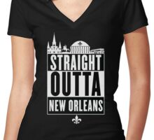 Straight Outta New Orleans Women's Fitted V-Neck T-Shirt
