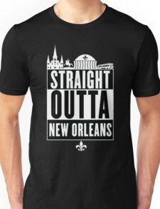 Straight Outta New Orleans Unisex T-Shirt