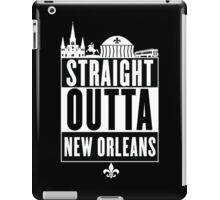 Straight Outta New Orleans iPad Case/Skin