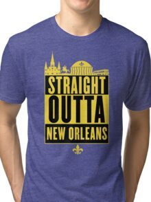 Straight Outta New Orleans (Black and Gold) Tri-blend T-Shirt