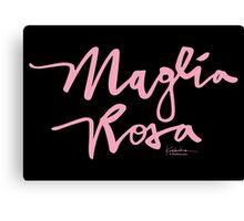Maglia Rosa : Pink Script Canvas Print