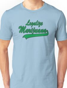 Legalize Marijuana Cannabis Unisex T-Shirt