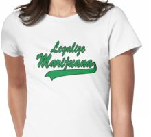 Legalize Marijuana Cannabis Womens Fitted T-Shirt