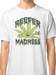 Reefer Madness Classic T-Shirt