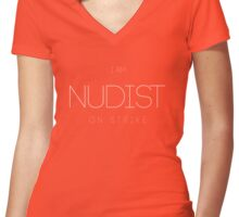I am nudist on strike Women's Fitted V-Neck T-Shirt