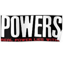 Powers Real Power Lies Within Poster
