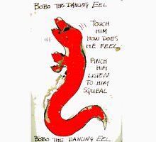 Bobo the Dancing Eel Unisex T-Shirt