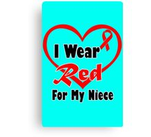 Niece i wear a red heart ribbon geek funny nerd Canvas Print