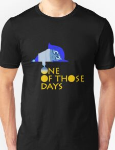 One of those days geek funny nerd T-Shirt