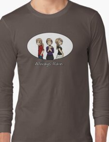RAIN - Always Rain Long Sleeve T-Shirt