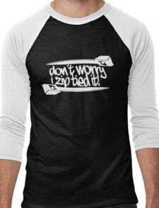 Don't Worry I Zip Tie Men's Baseball ¾ T-Shirt